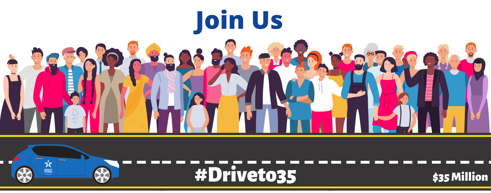 Announcing Our #Driveto35 Initiative