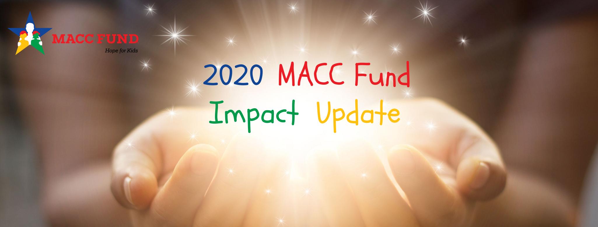 2020 MACC Fund Impact Update